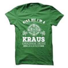 (Tshirt Perfect Deals) 2 Kiss Me I Am KRAUS Shirt design 2016 Hoodies Tees Shirts