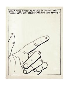 what more could be needed to suffuse the world with the deepest meaning and beauty? • raymond pettibon