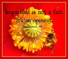 """The word 'Impossible' says; """"I'm Possible"""""""