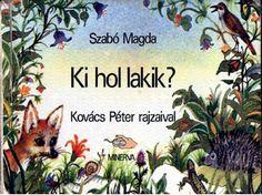 Ki hol lakik? Woodland Animals, Diy And Crafts, Kindergarten, Baby Shower, Books, Album, School, Forest Animals, Babyshower