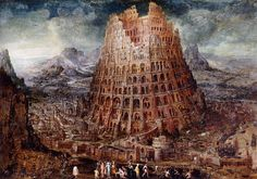 Marten van Valckenborch, Dutch, painted about Babel Tower, Babylon. Turm Von Babylon, Wild Bull, Art Visionnaire, Coast To Coast Am, Pieter Bruegel, Epic Of Gilgamesh, Tower Of Babel, Pentecost, Ancient Mysteries
