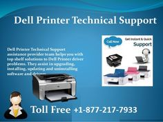 1-877-217-7933 Dell Wireless printer Support   Are you not able to identify actual issues of dell printer? Then, you should not more and you have to hire Dell Wireless printer Support services immediately. Call on toll free 1-877-217-7933 number.