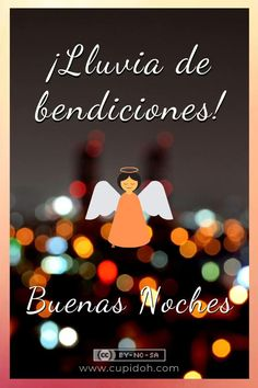 Good Night Prayer, Good Night Blessings, Good Night Gif, Cute Spanish Quotes, Spanish Inspirational Quotes, Good Day Quotes, Love Song Quotes, Birthday Wishes Cards, Happy Birthday Messages