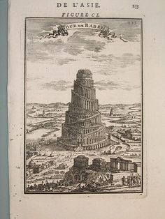 View of the Tower of Babel, Description de L& (Alain Manesson Mallet. Turm Von Babylon, Egyptian Crafts, Medieval, Tower Of Babel, Celtic Culture, Religious Tattoos, Historical Monuments, Ancient Ruins, Picts