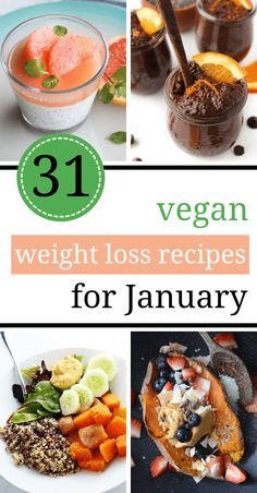31 Vegan Clean Eating Weight Loss Recipes for January These Vegan We. - 31 Vegan Clean Eating Weight Loss Recipes for January These Vegan Weight Loss Recipes f - Clean Eating Vegetarian, Vegan Clean, Clean Eating Recipes, Vegetarian Recipes, Healthy Eating, Healthy Recipes, Healthy Meals, Vegetarian Lifestyle, Eating Vegan
