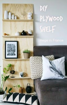 Tuesday Tips - DIY plywood shelf Hege in France: