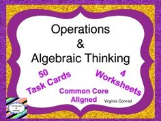 This packet is right on target for Third Grade; but it would make a great packet for Second Grade enrichment or Fourth Grade review.There are 50 task cards with a variety of problems focused on operations and algebraic thinking skills.  There is a student answer sheet and an answer key included.I have also included 4 worksheets with answer keys.