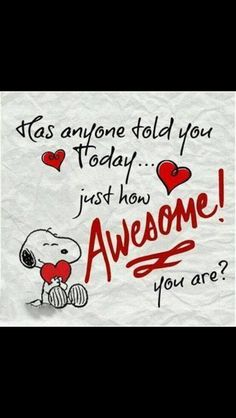 I just wanted to peek in and tell you you are awesome! Have the best day ever! You are awesome! You are awesome! You are awesome! Valentine's Day Quotes, Great Quotes, Funny Quotes, Inspirational Quotes, You Are Awesome Quotes, Hug Quotes, You Are Awesome Gif, Wonderful Day Quotes, Qoutes