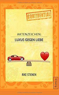 Lesendes Katzenpersonal: [Rezension] Rike Stienen - Aktenzeichen: Luxus geg...