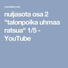 "nuijasota osa 2 ""talonpoika uhmaa ratsua"" 1/5 - YouTube Ancient History, Youtube, History, Finland, Art, Museum, Youtube Movies"
