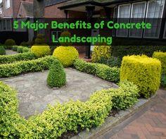 5 Major benefits of concrete landscaping. Landscape Maintenance, Landscaping Ideas, Benefit, Concrete, Sidewalk, Plants, Outdoor, Diy Landscaping Ideas, Outdoors