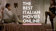 5 Great Italian Movies You Can Watch Online