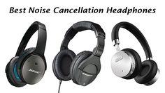 List of Best #Noise Canceling #Headphones