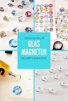DIY: Glasmagneten. Einfache Bastelanleitung für individuelle Glasmagnete.