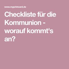 Checkliste für die Kommunion - worauf kommt's an?