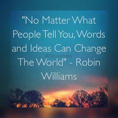 Words & Ideas #robinwilliams #Quotes #Quote #Mantra #Inspiration #Motivation #SelfHelp #SelfLove #Peace #Positivity #DailyQuote #LivePositive #Namaste #LifeCoach #MotivationalSpeaking #Conversations #Words #Entrepreneur #Brand #LifeStyle #Meditation #GoodMorning #QuoteOfTheDay #riseandgrind #photography #yoga #buddha #goodafternoon  #ideas #tuesdaymorning by @eswconversation via http://ift.tt/1RAKbXL