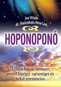 A Ho'oponopono - Szindrana-Mandala Mantra, Joe Vitale, Ayurveda, Law Of Attraction, Happy Life, Karma, Health Fitness, Mindfulness, Relationship