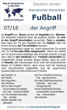 Thematischer Wortschatz, Fußball, 07/18: der Angriff German Language, Learning, Words, School, Texts, Vocabulary, Learn German, Recovery