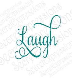 Laugh Svg, Inspirational Svg, Iron On Svg, Coffee Mug Svg, Svg File, Digital Cutting File, DXF, JPEG, SVG Cricut, Svg Silhouette, Print File by SecretExpressionsSVG on Etsy