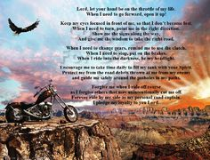 Lord Let Your Hand Be The Throttle Of My Life. A Biker's Prayer. Don't Ride Without This Prayer! Buy Now!