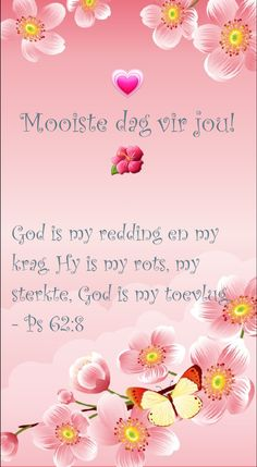 #mooidag Good Morning Messages, Good Morning Wishes, Day Wishes, Good Morning Inspirational Quotes, Good Morning Quotes, Biblical Quotes, Bible Quotes, Lekker Dag, Goeie More