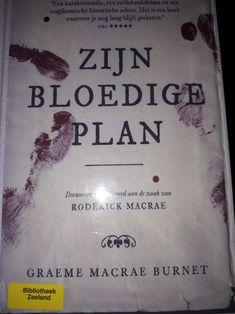 #boekperweek 10/52 Zijn bloedige plan..Graeme Macrae Burnet. Literaire thriller over bloedige moorden in het vroegere Schotland. #haat #historisch #liefde  #ontmoeting