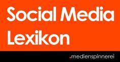 """Hey, jetzt sogar das """"E"""" schon mit dabei!  Das #SocialMedia Lexikon der medienspinnerei erklärt kurz und knapp die wichtigsten Begriffe! Von App über Blog bis hin zu Xing und Wordpress."""