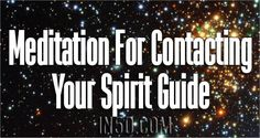 Before doing the Meditation for Contacting Spirit Guide, there are a few important things you should know. Each of us has at least one spirit guide. Spirit guides are also known by the term guardia…