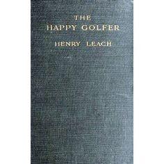 The Happy Golfer (Kindle Edition) http://www.amazon.com/dp/B005IQL3C0/?tag=gamzon0d9-20 B005IQL3C0