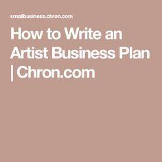 How to Write an Artist Business Plan   Chron.com