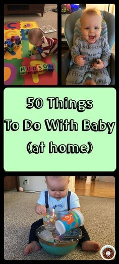 50 Things To Do at home with a 6-12 month old baby (: Sensory, Literacy, social, and hands on activities
