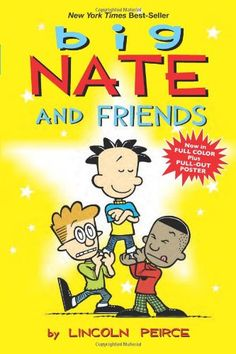 Big Nate and Friends by Lincoln Peirce https://www.amazon.com/dp/1449420435/ref=cm_sw_r_pi_dp_dUTIxb4RPG23F