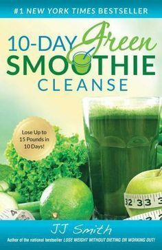 Green Smoothie Cleanse by JJ Smith. Green Smoothie Cleanse: Lose Up to 15 Pounds by JJ Smith Paperback Brand New. 10day Green Smoothie Cleanse, Smoothies Verdes, 10 Day Green Smoothie, Green Smoothie Recipes, Juice Smoothie, Weight Loss Smoothies, Breakfast Smoothies, Smoothie Packs, Smoothie Detox