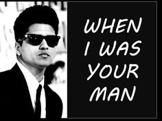 When I Was Your Man by Bruno Mars (from his new album Unorthodox Jukebox). Includes Lyrics, Pictures, & Download (below). This is a fan-made-video. Enjoy!    Order to Download:  iTunes: https://itunes.apple.com/us/album/unorthodox-jukebox/id581806371  Amazon: http://www.amazon.com/When-I-Was-Your-Man/dp/B00AHXDKO8  Official Store: http://www.brunomar...