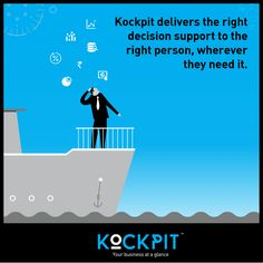 Right decisions for business support with Kockpit. Even when you are in the middle of the ocean!