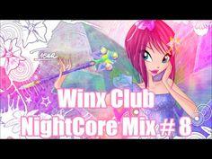 Winx Club - NightCore Mix #8 - YouTube