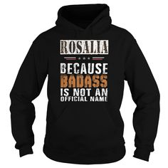 Best ROSALIA BADASS ISNT NAMEFRONT Shirt #gift #ideas #Popular #Everything #Videos #Shop #Animals #pets #Architecture #Art #Cars #motorcycles #Celebrities #DIY #crafts #Design #Education #Entertainment #Food #drink #Gardening #Geek #Hair #beauty #Health #fitness #History #Holidays #events #Home decor #Humor #Illustrations #posters #Kids #parenting #Men #Outdoors #Photography #Products #Quotes #Science #nature #Sports #Tattoos #Technology #Travel #Weddings #Women