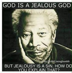 Jealousy is an emotion, like fear or anger. The emotion in and of itself is not sinful, but it can lead to thoughts and actions that could be considered sinful if not channeled in a healthy way.