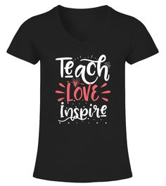 Teach Love Inspire T-Shirt is designed and printed to be fitted. For a more loose fit, please order a size up.           IMPORTANT: These shirts are only available for a LIMITED TIME, so act fast and order yours now!       TIP: If you buy 2 or more (hint: make a gift for someone or team up) you'll save quite a lot on shipping.       Guaranteed safe and secure checkout via:   Paypal   VISA   MASTERCARD       Click the GREEN BUTTON, select your size and style.       ?? Click GREEN ...