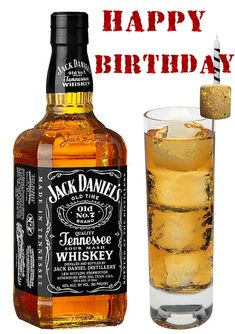 happy birthday wishes Happy+Birthday+--+Whiskey Happy Birthday Jack Daniels, Happy Birthday Whiskey, Happy Birthday Drinks, Happy Birthday Man, Funny Happy Birthday Wishes, Birthday Wishes Cake, Happy Birthday Celebration, Happy Birthday Cakes, Birthday Beer