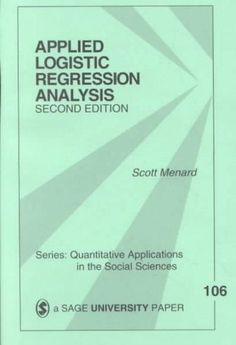 Applied Logistic Regression Analysis (Quantitative Applications in the Social Sciences) Used Book in Good Condition Sustainable Management, Logistic Regression, Regression Analysis, Sage Publications, Green Books, Social Science, Machine Learning, The Book, Ebooks