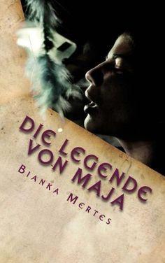 Die Legende von Maja: Die Seelenträgerin von Bianka Mertes http://www.amazon.de/dp/1502434881/ref=cm_sw_r_pi_dp_bVyhub05NC54Q