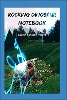 Amazon.com: Rocking Dinosaur: Notebook (Rocking Notebooks) (9798633308228): Perfect, Ms Dulcie Elaine: Books Dinosaurs, Notebooks, Animals, Animales, Animaux, Notebook, Animal, Animais, Laptops