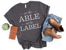 See the Able Not the Label Shirt Special Education Teacher Shirt Disability Awareness Tshirt - Teacher Shirts - Ideas of Teacher Shirts - See the Able Not the Label Shirt Special Education Teacher Shirt Disability Awareness Tshirt Teacher Outfits, Teacher Gifts, Cute Teacher Clothes, Teacher Wardrobe, Teacher Humor, Student Gifts, Teacher Appreciation, Work Outfits, Special Education Teacher