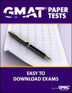 Practice The GMAT And Become Familiar With Format These Downloadable Exams From GMAC
