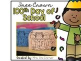 FREE 100th Day of School Crown