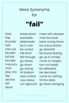 """More synonyms for """"fail"""". 