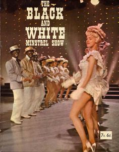 the black and white minstrel show - Google Search