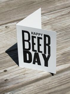 Every day is Beer Day.
