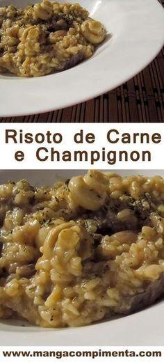 Risoto de Carne e Champignon - comida que conforta a alma e esquenta o corpo! #receita #comida #risoto #carne